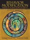 Behavior Modification: What It Is And How To Do It, 8th Edition - Garry L. Martin