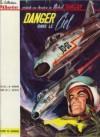 Tanguy & Laverdure (3) : Danger dans le ciel - Jean-Michel Charlier, Albert Uderzo