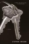 The New City: A Novel - Stephen Amidon