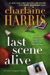 Last Scene Alive - Charlaine Harris