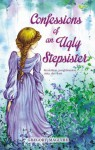 Confessions of an Ugly Stepsister - Gregory Maguire, Khairi Rumantati