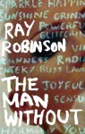 The Man Without - Ray Robinson