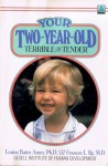 Your Two-Year-Old: Terrible or Tender - Louise Bates Ames, Frances L. Ilg