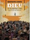 Dieu n'a pas réponse à tout (mais Il sait à qui s'adresser) - Tonino Benacquista, Nicolas Barral