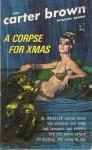 A Corpse for Christmas - Carter Brown