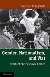 Gender, Nationalism, and War: Conflict on the Movie Screen - Matthew Evangelista