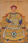 China's Last Empire: The Great Qing - William T. Rowe, Timothy Brook