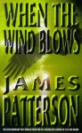 When The Wind Blows - James Patterson