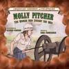 Molly Pitcher - Dean Miller