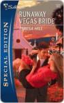 Runaway Vegas Bride - Teresa Hill