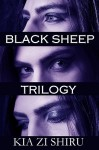 Black Sheep Trilogy - Kia Zi Shiru