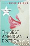 The Best American Erotica 2003 - Susie Bright