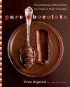 Pure Chocolate: Divine Desserts and Sweets from the Creator of Fran's Chocolates - Fran Bigelow, Helene Siegel