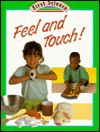 Feel and Touch! - Julian Rowe, Molly Perham