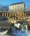 Ontario's Historic Mills - George Fischer, Mark Harris