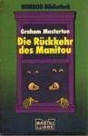 Die Rückkehr des Manitou - Graham Masterton