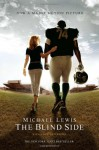 The Blind Side: Evolution of a Game - Michael Lewis