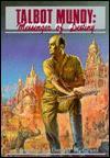 Talbot Mundy: Messenger of Destiny - Donald M. Grant