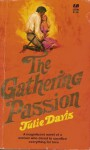 The Gathering Passion - Julie Davis