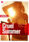 Cruel Summer - Kylie Adams