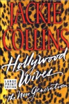 Hollywood Wives: The New Generation - Jackie Collins