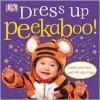 Peekaboo Dress Up - Charlie Gardner, Dave King, Rachael Parfitt