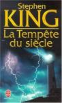 La Tempete Du Siecle - William Olivier Desmond, Stephen King