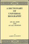 A Dictionary Of Universal Biography Of All Ages And Of All Peoples - Albert M. Hyamson, Hyamson