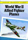 World War II Allied Fighter Planes Trading Cards - Philip Smith, John Batchelor