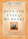 Open the Eyes of My Heart: Songs4worship Devotional, Volume 1 - Songs4worship, Integrity Publishers