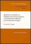 Diachronic Variability in Obsidian Procurement Patterns in Northeastern California and Southcentral Oregon - Richard E. Hughes
