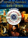 120 Great Paintings of the Life of Jesus Platinum DVD and Book - Dover Publications Inc.