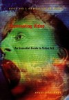Illuminating Video: An Essential Guide To Video Art - Doug Hall, David Ross