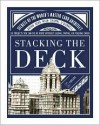Stacking the Deck - Bryan Berg, Thomas O'Donnell