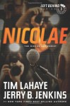 Nicolae: The Rise of Antichrist (Left Behind) - Tim LaHaye, Jerry B. Jenkins
