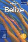 Lonely Planet Belize (Country Guide) - Mara Vorhees, Joshua Samuel Brown