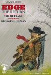 The Outrage (Edge: The Return) - George G. Gilman, Malcolm Davey