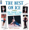 The Best on Ice: The World's Top Figure Skaters - Patty Cranston