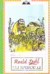 Gli Sporcelli - Quentin Blake, Roald Dahl, P. Forti