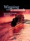 Winning with Teamwork: Quotations to Inspire the Power of Teamwork - Katherine Karvelas, Career Press