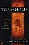 Threshold - Caitlín R. Kiernan