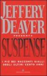 Suspense: I più bei racconti gialli degli ultimi cento anni - Jeffery Deaver, Andrea Carlo Cappi