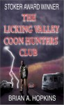 The Licking Valley Coon Hunters Club - Brian A. Hopkins