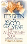 It's Been a Good Year: The Anniversary Book - William L. Coleman