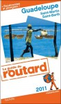 Guide du Routard Guadeloupe 2011 - Collectif