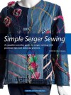 Simple Serger Sewing - Julie Johnson, Diane Schmidt