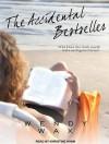 The Accidental Bestseller - Wendy Wax, Khristine Hvam