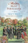 Murder Most Persuasive - Tracy Kiely
