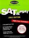 Kaplan SAT and PSAT, 2002 Edition - Kaplan Inc., Kaplan Educational Centers