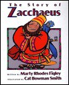 The Story of Zacchaeus - Marty Rhodes Figley